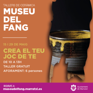 CREA EL TEU JOC DE TE @ Museu del Fang